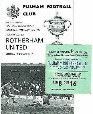 Fulham v Rotherham United Division III 1969/70 + Ticket to Cottage Balcony