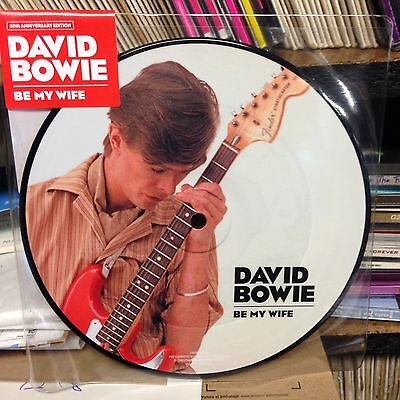 "David Bowie - Be My Wife 7"" PICTURE DISC VINYL Single Out On 16 June NEW 40th An"