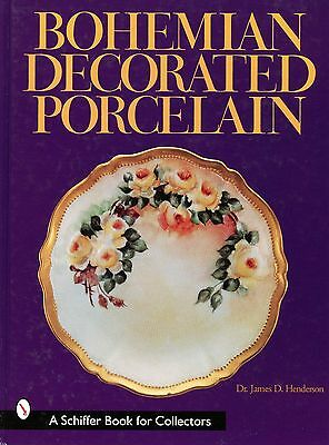 Bohemian Decorated Porcelain - Makers Marks Patterns / Illustrated Book + Values