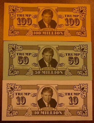 Donald Trump Play Money.  One of each bill 10, 50, 100 Million.  FREE SHIPPING!!