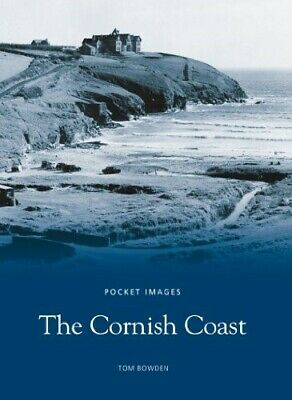 The Cornish Coast (Pocket Images) - New Book Bowden, Tom