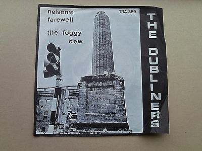 """The Dubliners Nelson's Farewell - The Foggy Dew 7"""" + RARE Cover TRA SP9"""