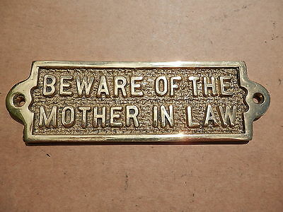 Classic Solid Brass Plaque Beware Of Mother In Law