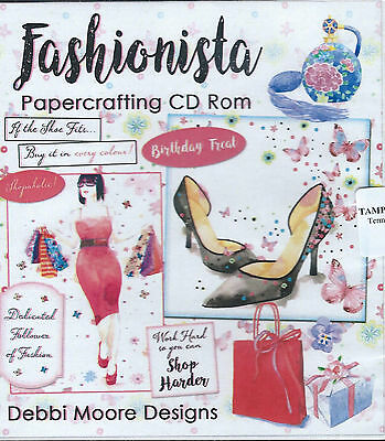 Debbie Moore Designs Fashionista Papercrafting CD - BRAND NEW!!!