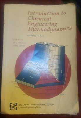 Introduction to Chemical Engineering Thermodynamics by J.M. Smith, H. C.van Ness
