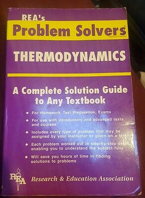 REA's problem solvers Thermodynamics, A complete Solution Guide to Any Textbook