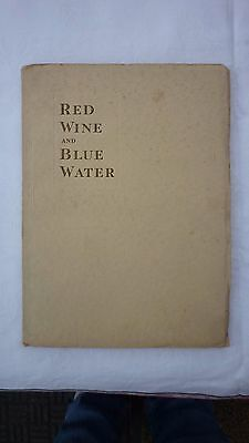 """""""RED WINE & BLUE WATER"""" A book from Saccone & Speed. Wine and the Navy 1920's"""