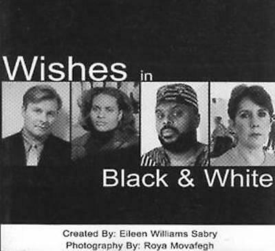Wishes in Black and White by Eileen Williams Sabry (Paperback, 2000)