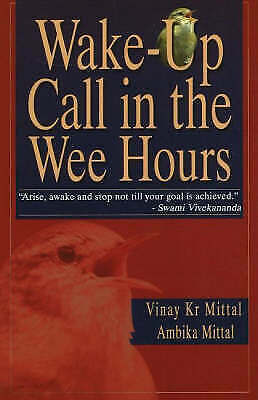 Wake-Up Call in the Wee Hours by Ambika Mittal, Vinay Kr Mittal (Paperback,...
