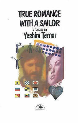 True Romance with a Sailor by Yeshim Ternar (Paperback, 1996)