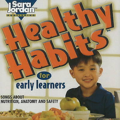 Healthy Habits for Early Learners by Sara Jordan (CD-Audio, 1997)