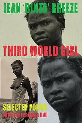 Third World Girl: Selected Poems by Jean Binta Breeze (Mixed media product,...