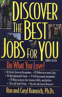 Discover the Best Jobs for You by Caryl Krannich, Ron L. Krannich (Paperback,...