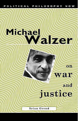 Michael Walzer on War and Justice by Brian Orend (Paperback, 2000)