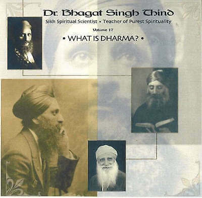 What is Dharma?: v. 17 by Dr. Bhagat Singh Thind (CD-Audio, 2003)