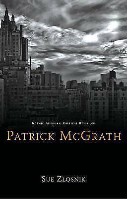 Patrick McGrath by Sue Zlosnik (Paperback, 2011)