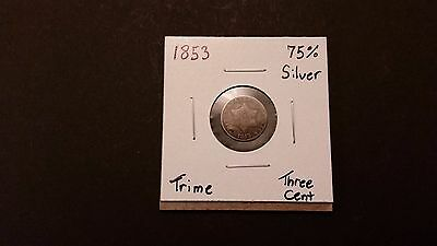 1853 Three Cent Trime! 75% Silver! Free Shipping!