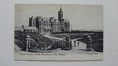 Old postcard Slieve Donard Hotel, Newcastle Co. Down 1909 Valentines series