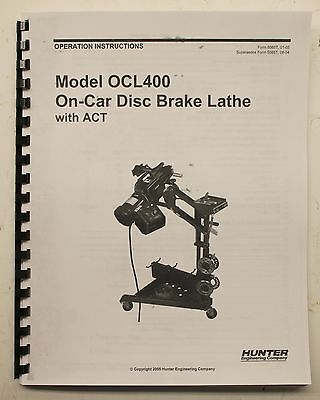 Hunter OCL400 On The Car Brake Lathe Operating Manual OCL-400 OTV Disc Rotor
