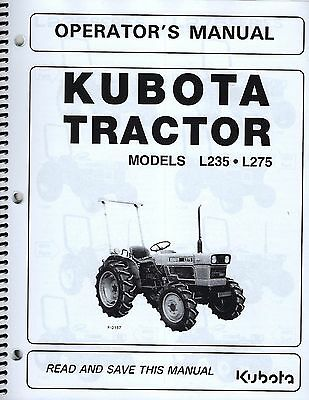 kubota l235 & l275 tractor operator's manual w/wiring diagram & maintenance