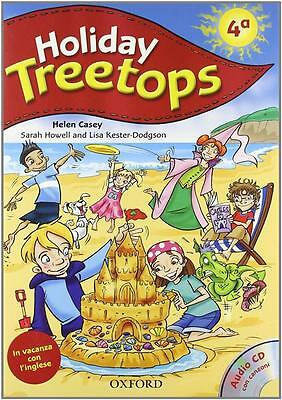 0194458237 / Treetops On Holiday. Student's Book. Per La 4ª Classe Elementare. C