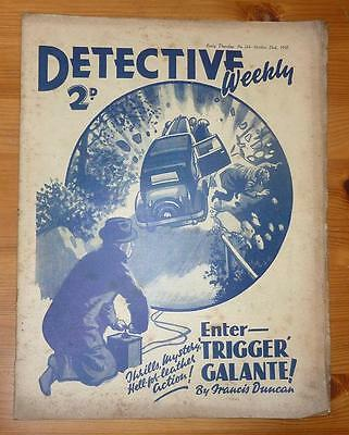 DETECTIVE WEEKLY No 244 23RD OCT 1937 ENTER TRIGGER GALANTE! BY FRANCIS DUNCAN