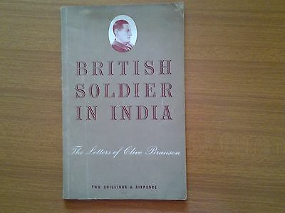 British Soldier in India, The letters of Clive Branson