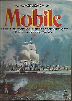 Great History Of  Mobile Alabama