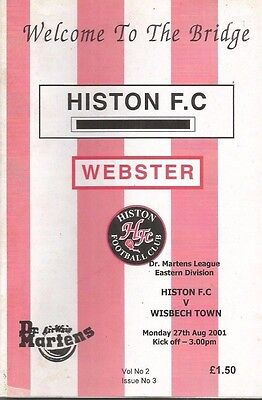 HISTON .v. WISBECH TOWN - DR.MARTENS LEAGUE EASTERN - 27-08-01 - (FP357)