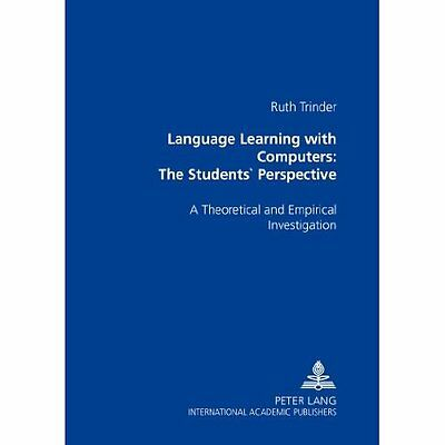 Language Learning with Computers Students Perspective Trinder Pet… 9783631550816