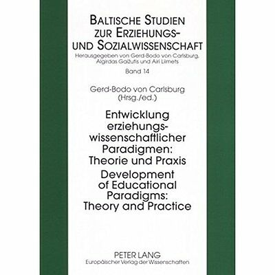 Development Educational Paradigms Theory Practice Entwicklung Erz… 9783631560297