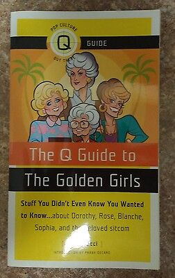 The Q Guide to The Golden Girls by Jim Colucci