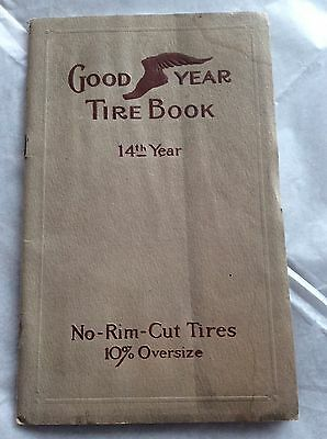"""1912 Good Year Tire Booklet """"14th Year"""""""