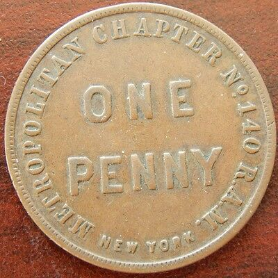 VINTAGE MASONIC PENNY METROPOLITAN CHAPTER No140 R.A.M. NEW YORK ISSUED IST 1852