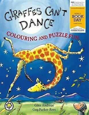 Giraffes Can't Dance Colouring & Puzzle Fun: Giles Andreae (World Book Day 2013)