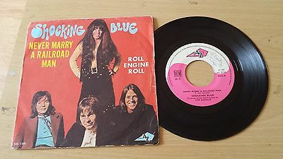 """shocking blue never marry a railroad man / roll engine roll 7"""" vinyl record"""