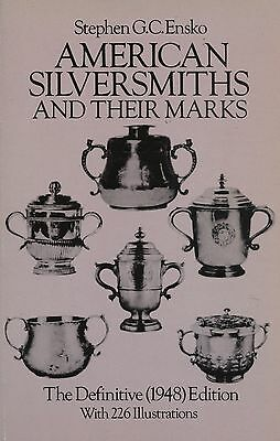 American Silversmiths incl. Makers Marks Dates / In-Depth Book (1948 Edition)