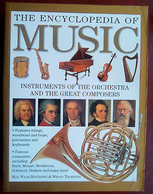 The Encyclopedia Of Music - Instruments Of The Orchestra And The Great Composers