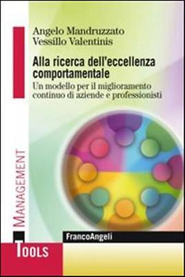 889170797X Alla Ricerca Dell'excellence Behavioral. A Model For The Mig
