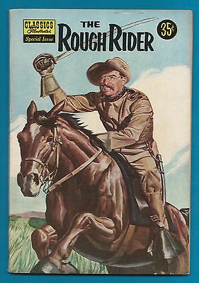 Classics Illustrated Comic 1957  Rough Rider 96 pages Teddy Roosevelt story #846