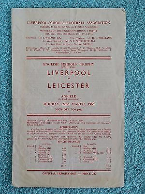 1965 - ENGLISH SCHOOLS TROPHY SEMI FINAL PROGRAMME - LIVERPOOL v LEICESTER