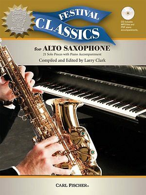 Festival Classics for Alto Saxophone - Solo Saxophone Music Book with CD-ROM
