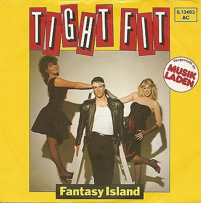 "Tight Fit - Fantasy Island / Like Wildfire (7"" Jive Vinyl-Single Germany 1982)"