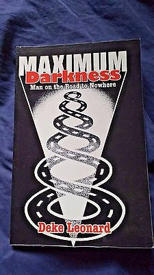 Maximum Darkness - Man On The Road To Nowhere by DEKE LEONARD