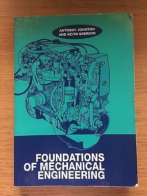 Foundations of Mechanical Engineering Student Textbook | University | A. Johnson