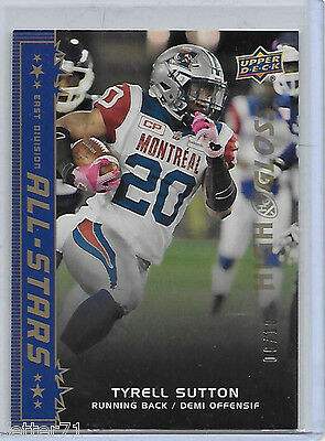 Tyrell Sutton Montreal Alouettes 2016 Upper Deck CFL ALL-Stars High Gloss/10