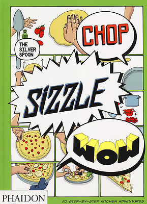 0714867462 / Chop, Sizzle, Wow. The Silver Spoon / Rampazzo, Adriano