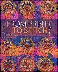 From Print to Stitch by Janet Edmonds