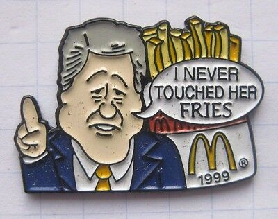 BILL CLINTON  / SPRUCH / VIP / PROMIS .................Mc DONALD`s -Pin (140a)