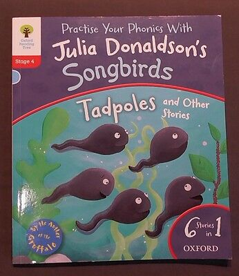 Oxford Reading Tree 6 in 1 Book - Stage 4 - Julia Donaldson's Songbirds